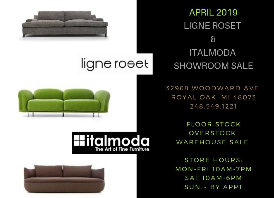 April 1st – 31st ~ italmoda & Ligne Roset HUGE showroom and warehouse sale